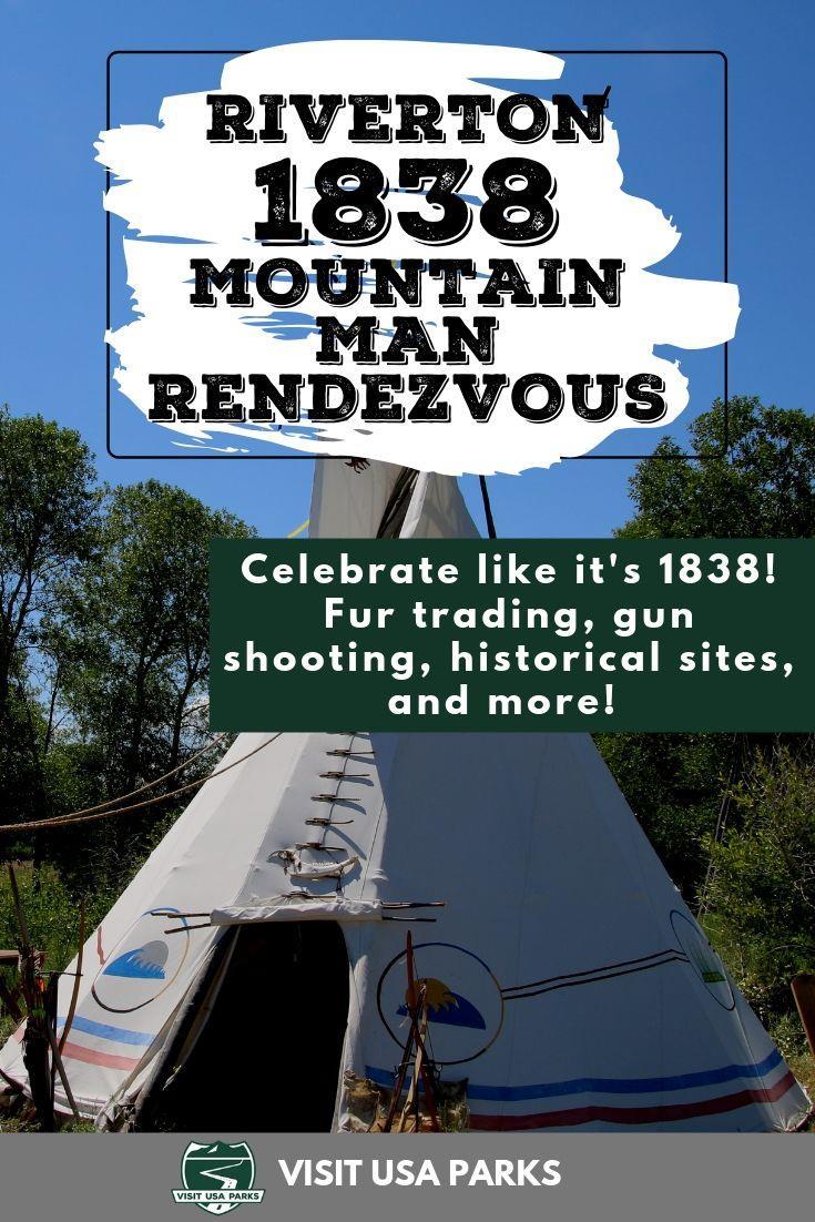 A Pinterest pin for the Riverton 1838 Mountain Man Rendezvous.